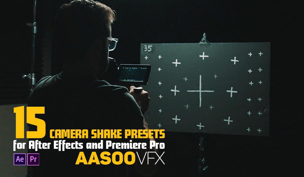 دانلود 15 پریست لرزش دوربین برای افتر افکت و پریمیرپرو